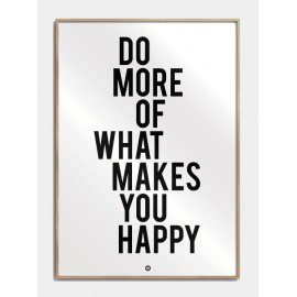 What makes you happy plakat fra Citatplakat